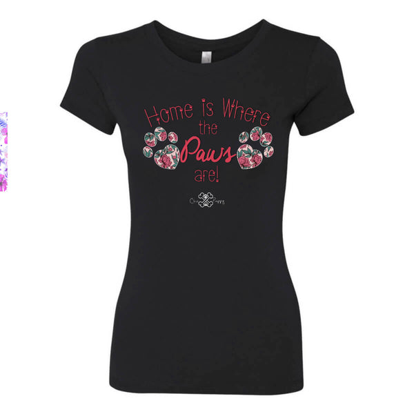 Matching Dog and Owner - Home is Where the Paws Are! - Women Shirts - Women