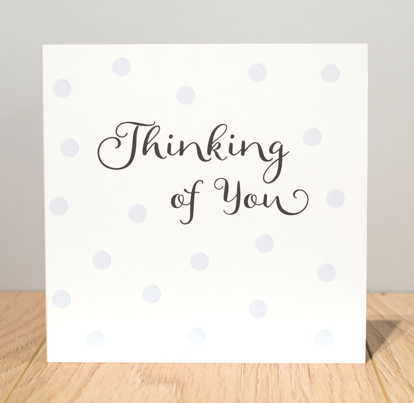 Thinking of you and Sympathy cards