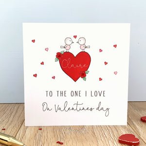 Personalised Valentine's Day Card - To the one I love