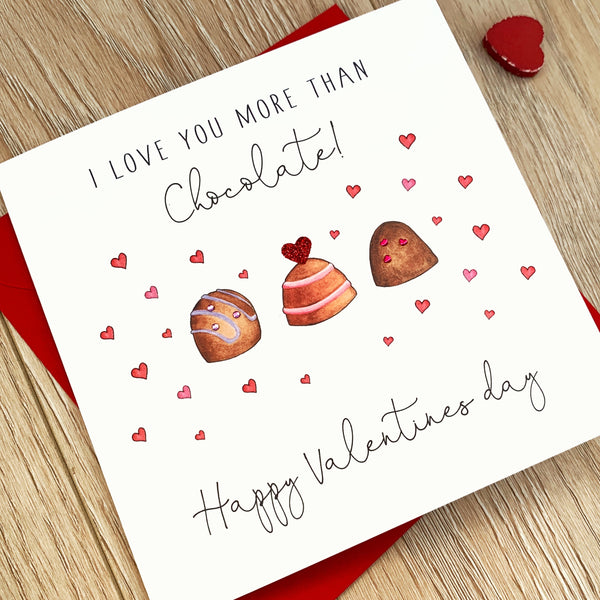 Personalised Valentine's Day Card - I love you more than Chocolate