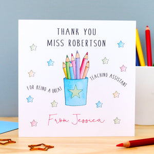 Personalised Teacher Thank You Card - Teacher, Teaching Assistant, Pencil Pot