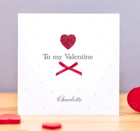 Handmade Personalised Valentine's Day Card - To my Valentine