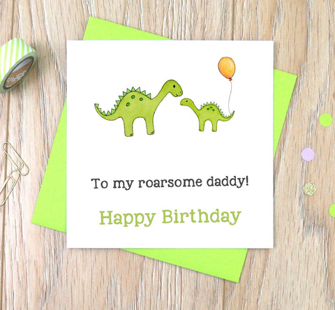 Dinosaur To my Roarsome Daddy Birthday Card