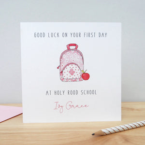 Personalised Girls Good Luck on your First Day at School Card