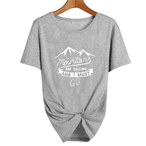 The Mountains Are Calling and I Must Go Travel Lovers Adventure Time Tshirt Camping Harajuku Graphic T Shirts Women Clothes 2019