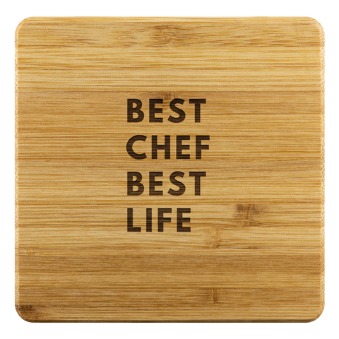 Bamboo Coaster Best Chef Best Life