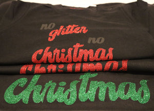 No glitter No Christmas kind