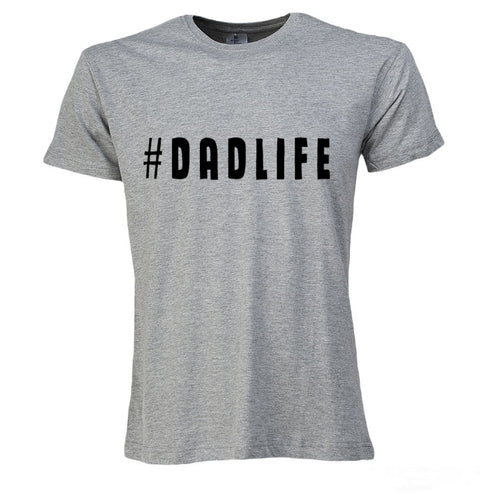 #DADLIFE T-Shirt