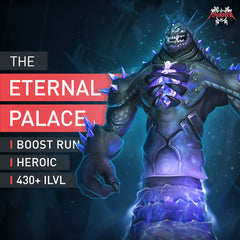 The Eternal Palace Heroic Boost