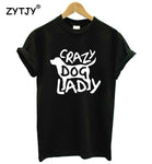 Crazy Dog Lady Letters Print Women tshirt Casual Cotton Hipster Funny t shirt