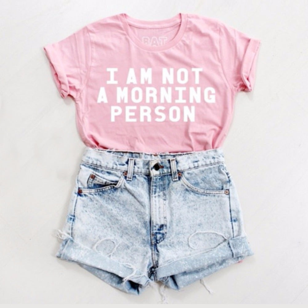 T-shirt women clothing i am not a morning person