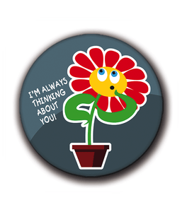 Magnets | Flowers of happiness | I'm always thinking about you