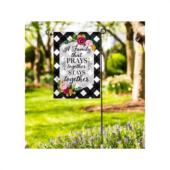 Family That Prays Together Garden Suede Flag