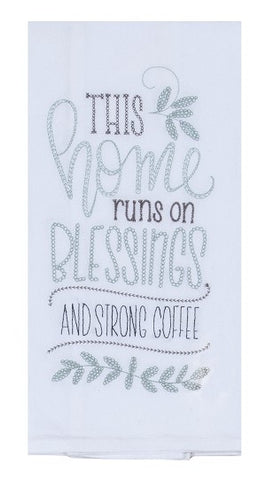 This Home Runs on Blessings & Strong Coffee Kitchen Towel