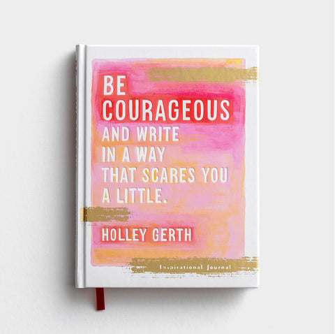 Be Courageous Inspirational Journal