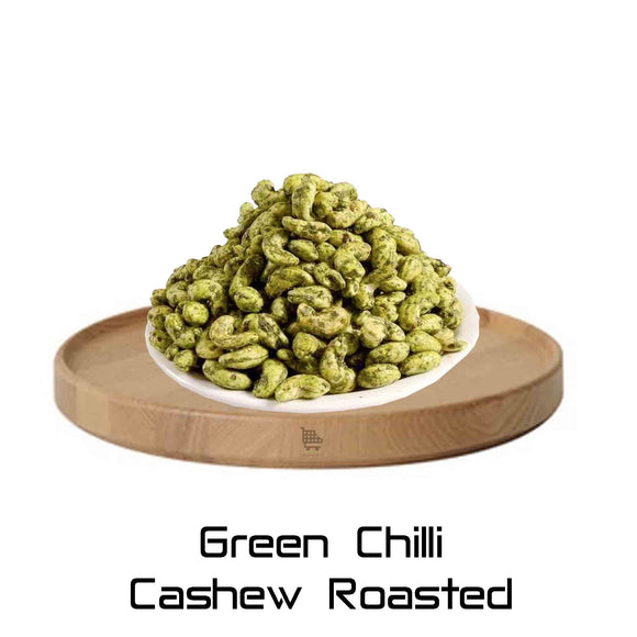 Green Chilli Cashew Roasted