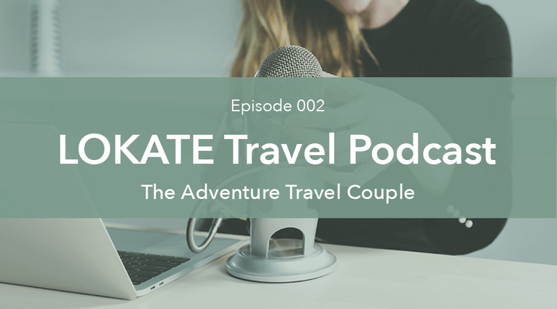Episode 002: The Adventure Travel Couple
