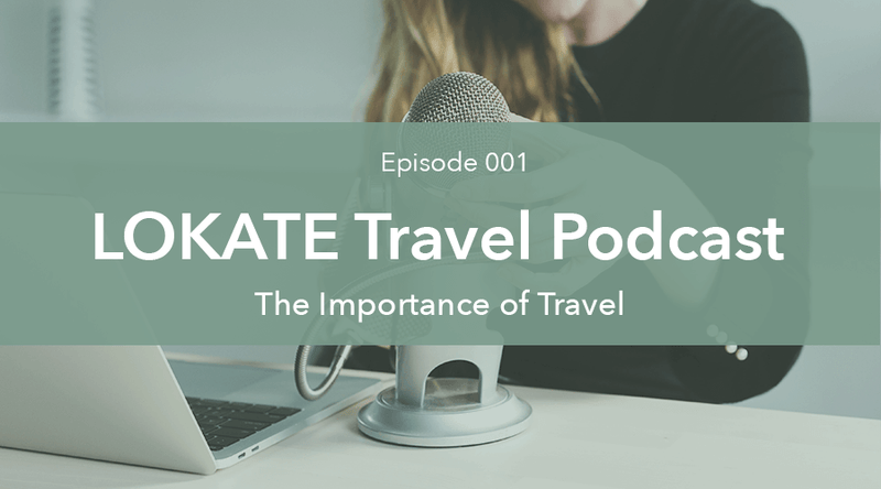 Episode 001: The Importance of Travel
