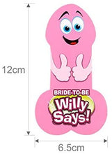 Load image into Gallery viewer, Bride To Be Willy Says! Adults Only Hens Night Bridal Bachelorette Party Fun Game Penis Game
