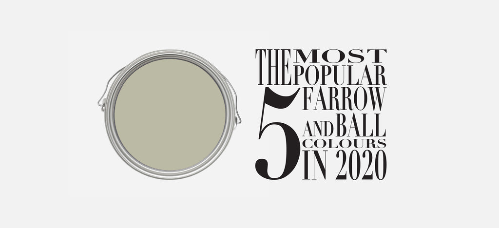A Retrospect of Top 5 Farrow and Ball Colours in 2020