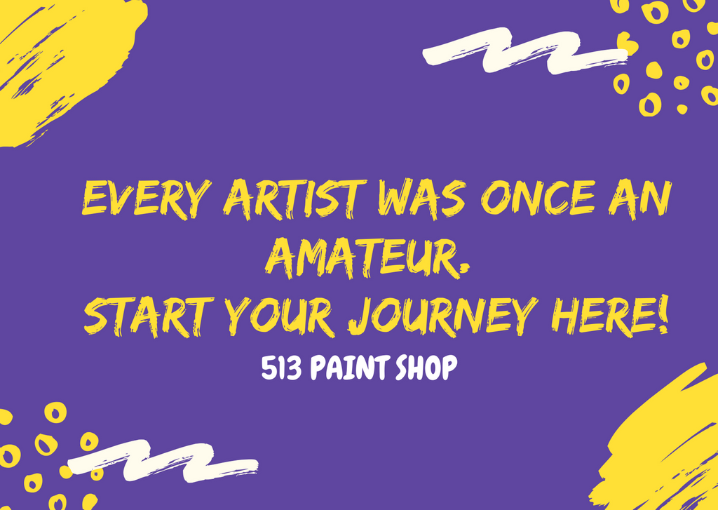 Every Artist Was Once an Amateur. Start Your Journey Here!