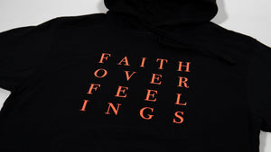 Faith Over Feelings Black Hoodie