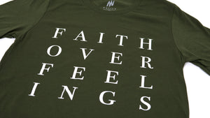 Faith Over Feelings Olive Tee