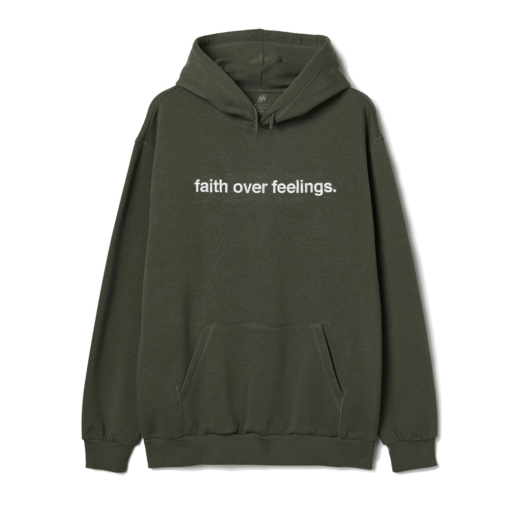 Faith Over Feelings Olive Hoodie