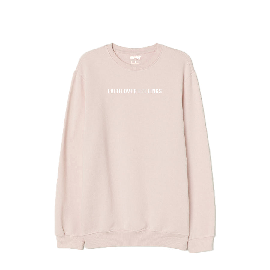 Faith Over Feelings Nude Pink Crewneck