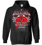 If Boxing Was Easy(Hoodie)