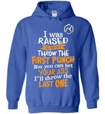 I'll Be The Last One (Hoodie)