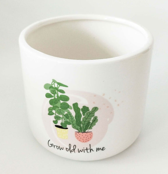 Grow Old with Me Planter 11cms