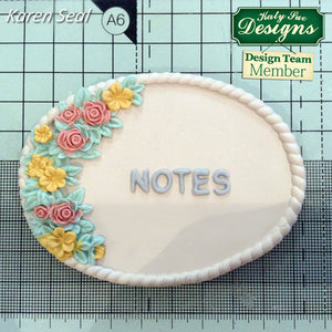 C - An idea using the Petite Fleur Oval Plaque Silicone Mold product