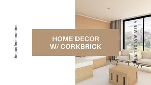 Home Decor w/Corkbrick