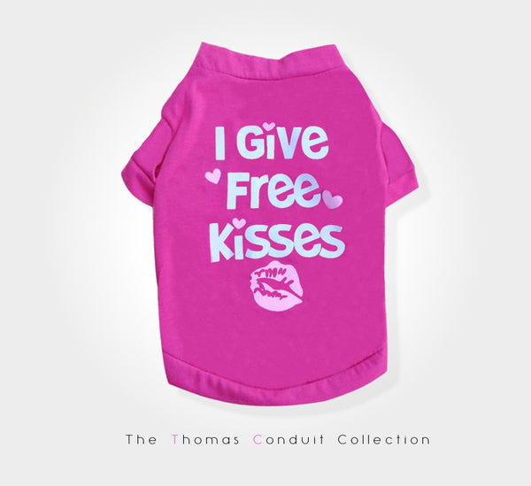 Pink shirt with I give free kisses print for dogs