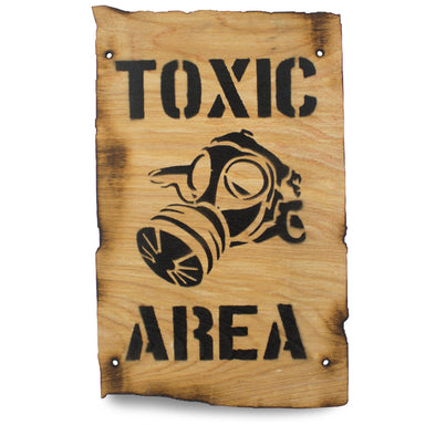 Toxic Area Wooden Warning Sign | UKMCPro