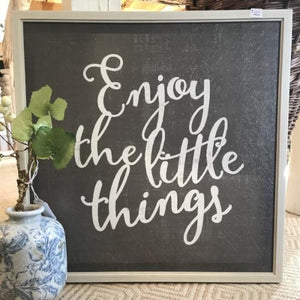 """Enjoy The Little Things"" Framed Canvas"