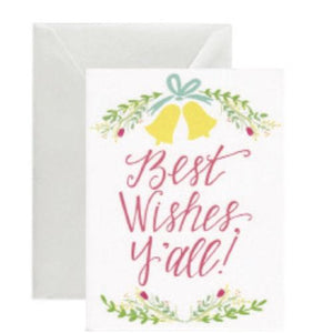 "Greeting Card ""Best Wishes Y'all"""
