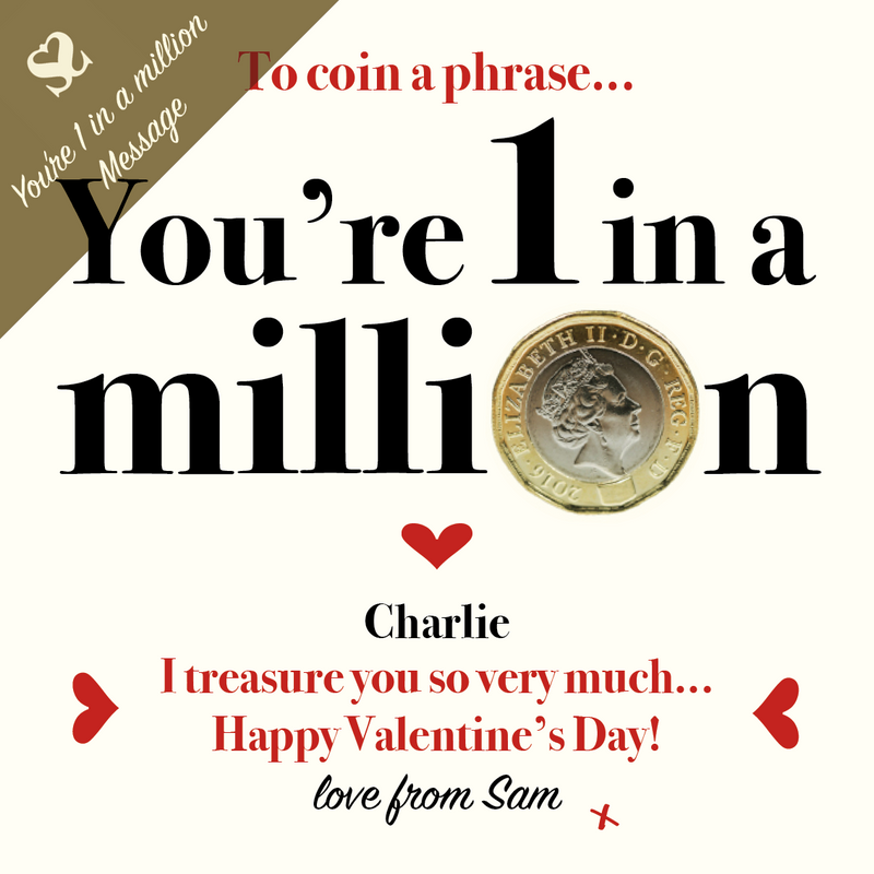 You're 1 in a million Money message for Valentine's Day
