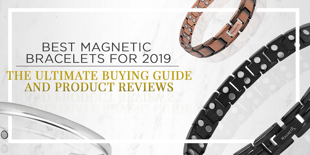 Best magnetic bracelets 2019: Amazon reviews and buying guide