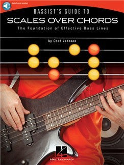 Chad Johnson: Bassist's Guide To Scales Over Chords (Book/Online Audio)