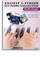 Easiest 5-Finger Piano Collection: 45 Hit Songs