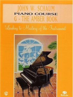 John W. Schaum Piano Course: G - The Amber Book