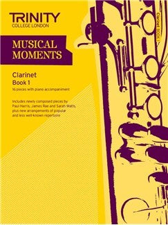 Trinity College London: Musical Moments - Clarinet Book 1