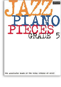 ABRSM Jazz Piano Pieces Grade 5