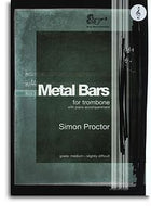 Simon Proctor: Metal Bars (Trombone) - Treble Clef
