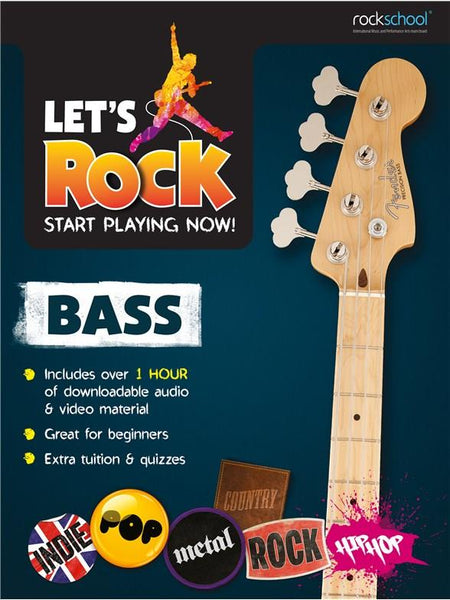 Rockschool Let's Rock Bass - Start Playing Now!