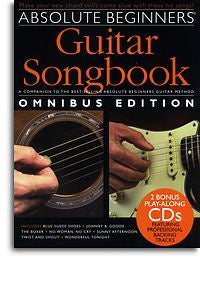 Absolute Beginners: Guitar Songbook - Omnibus Edition