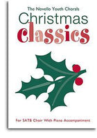 The Novello Youth Chorals: Christmas Classics (SATB)