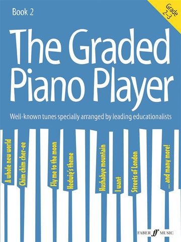 The Graded Piano Player - Book 2 - Grades 2-3